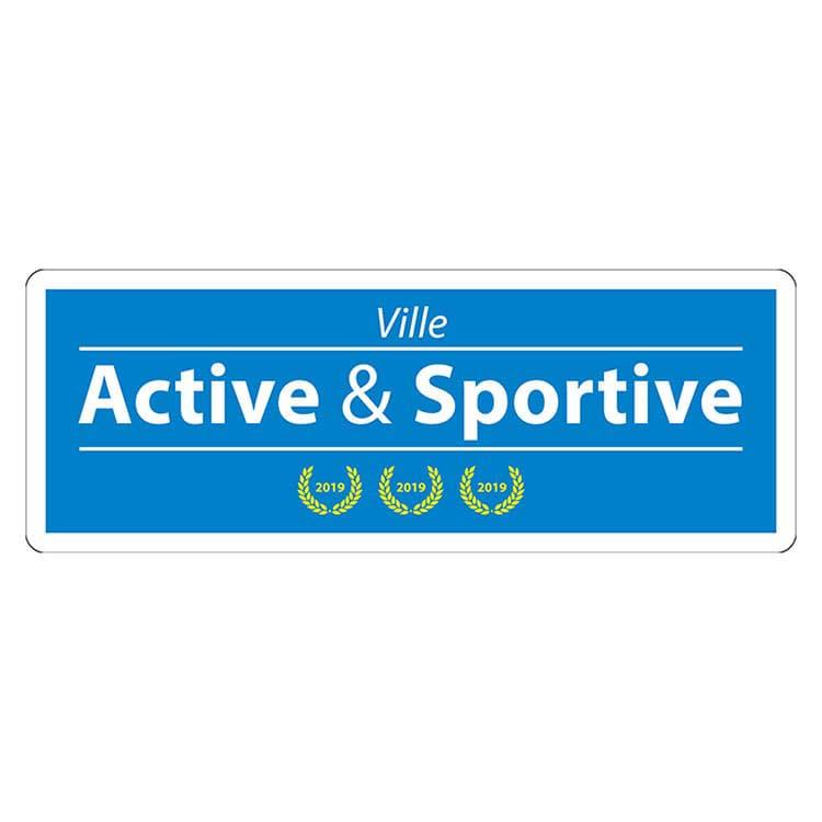 Panneau de signalisation Ville Active et Dynamique